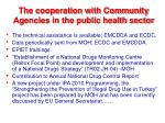 the cooperation with community agencies in the public health sector1