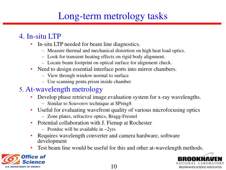 Long-term metrology tasks
