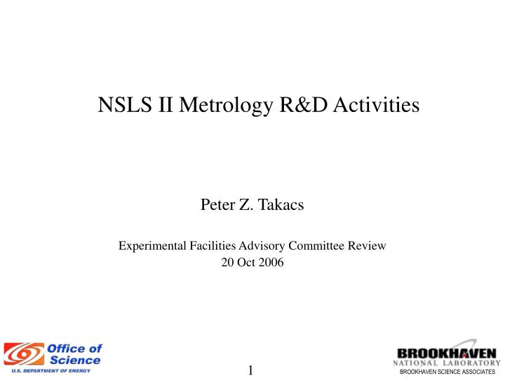 Nsls ii metrology r d activities