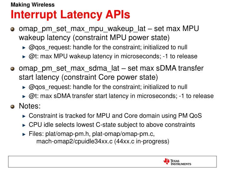 Interrupt Latency APIs