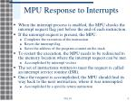 mpu response to interrupts