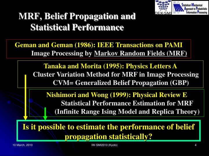 MRF, Belief Propagation and Statistical Performance