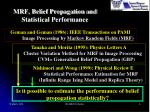 mrf belief propagation and statistical performance