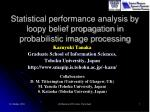 statistical performance analysis by loopy belief propagation in probabilistic image processing