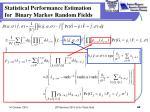statistical performance estimation for binary markov random fields1