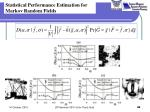 statistical performance estimation for markov random fields1