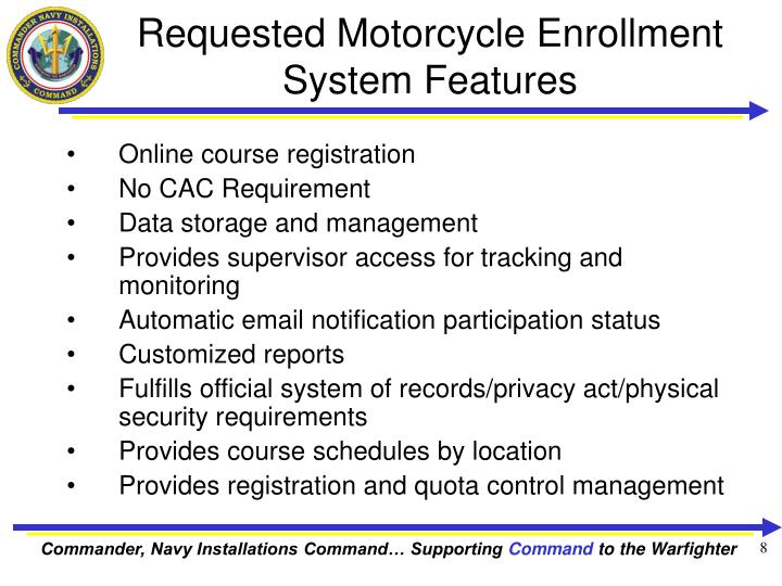 Requested Motorcycle Enrollment System Features