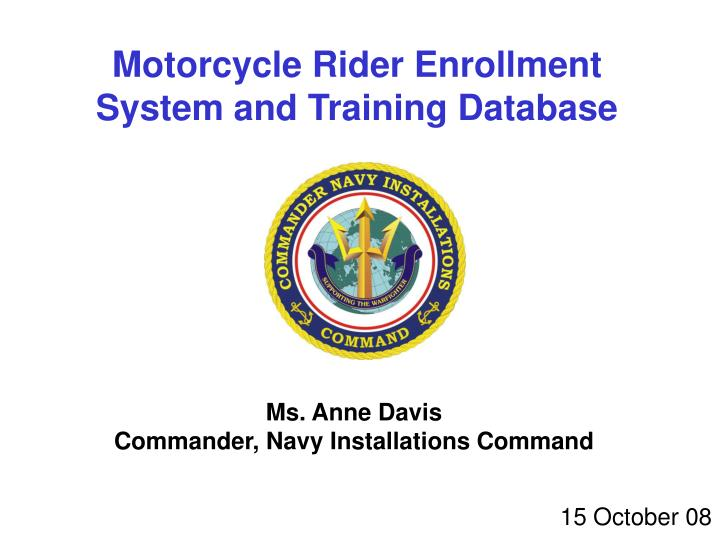 Motorcycle Rider Enrollment System and Training Database