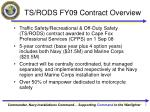 ts rods fy09 contract overview