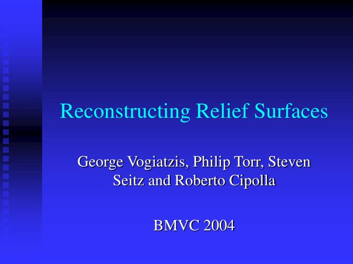 Reconstructing relief surfaces