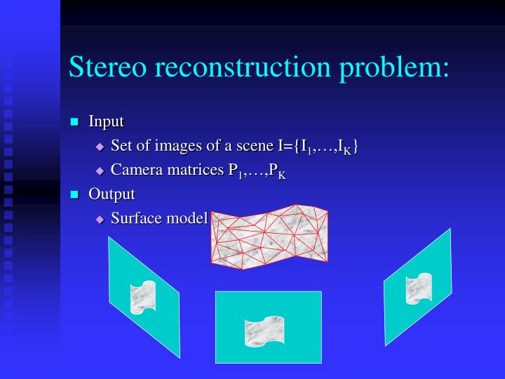 Stereo reconstruction problem