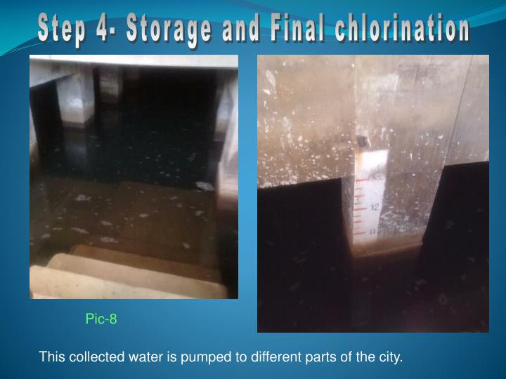 Step 4- Storage and Final chlorination