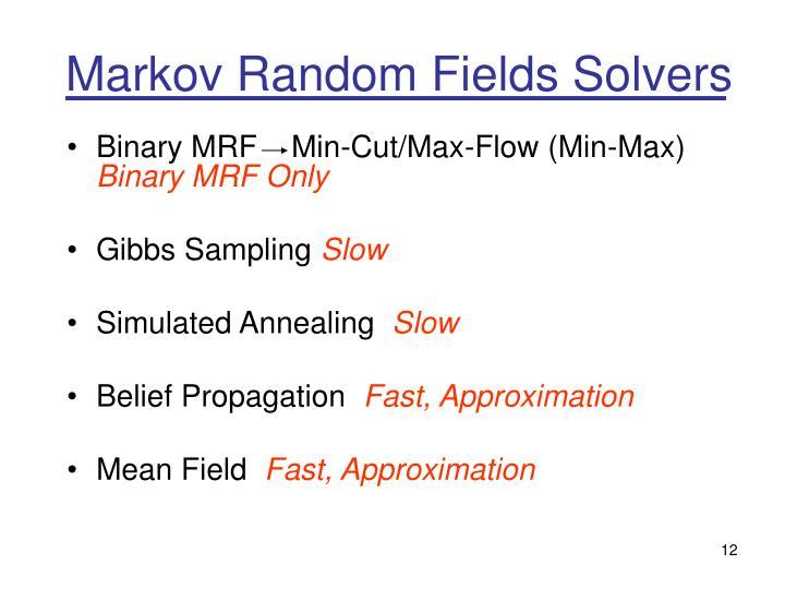 Markov Random Fields Solvers
