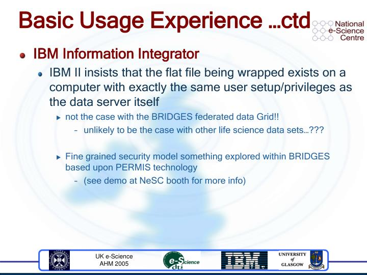 Basic Usage Experience …ctd