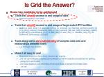 is grid the answer