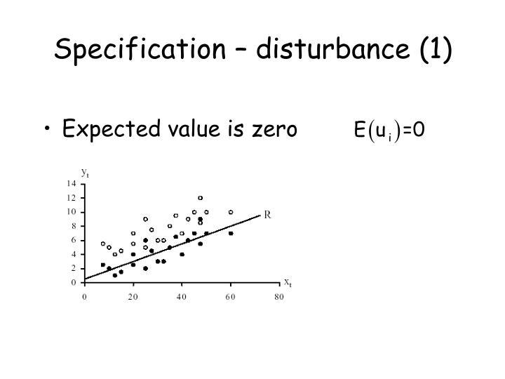 Specification – disturbance (1)