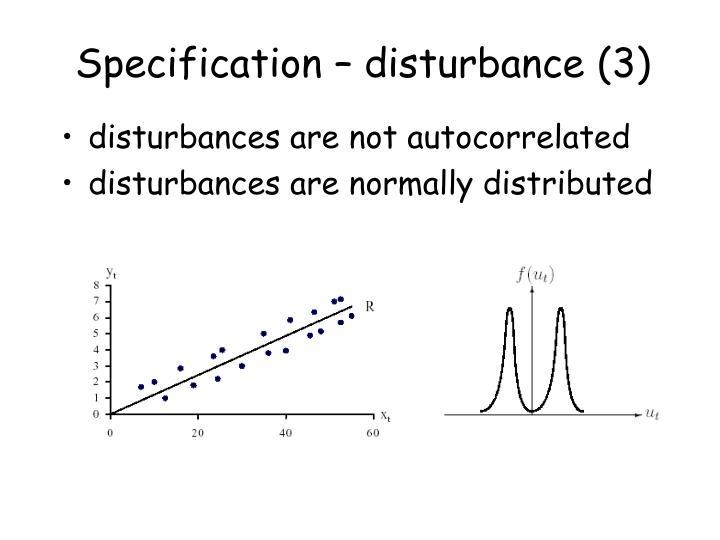 Specification – disturbance (3)