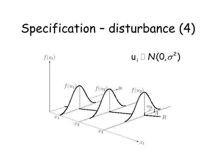 Specification – disturbance (4)