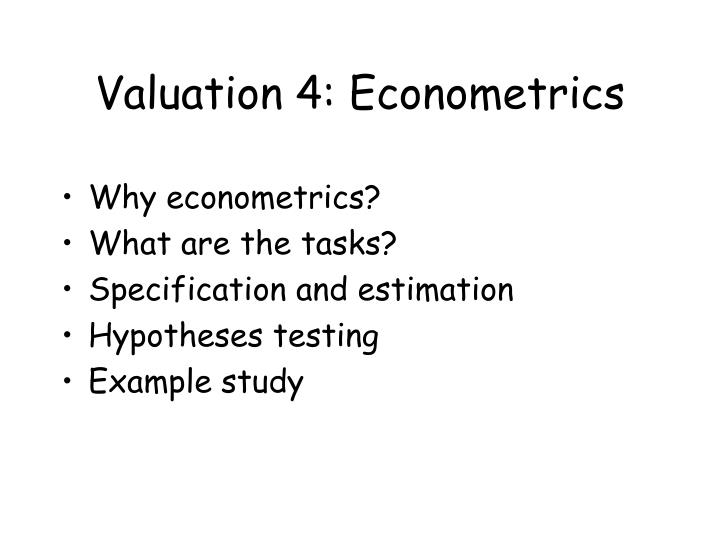 valuation 4 econometrics