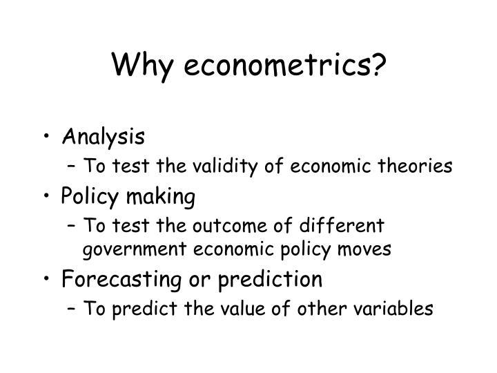 Why econometrics?
