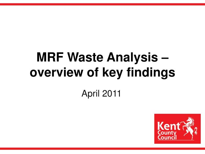 mrf waste analysis overview of key findings