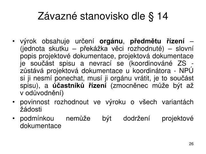 Závazné stanovisko dle § 14