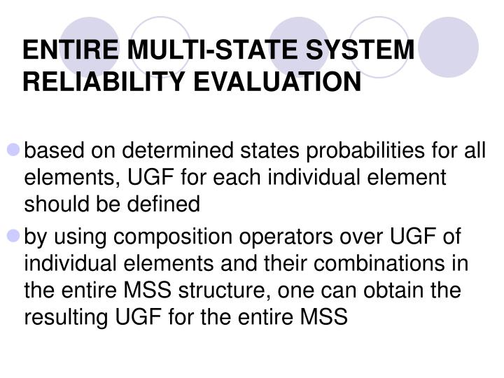 ENTIRE MULTI-STATE SYSTEM RELIABILITY EVALUATION