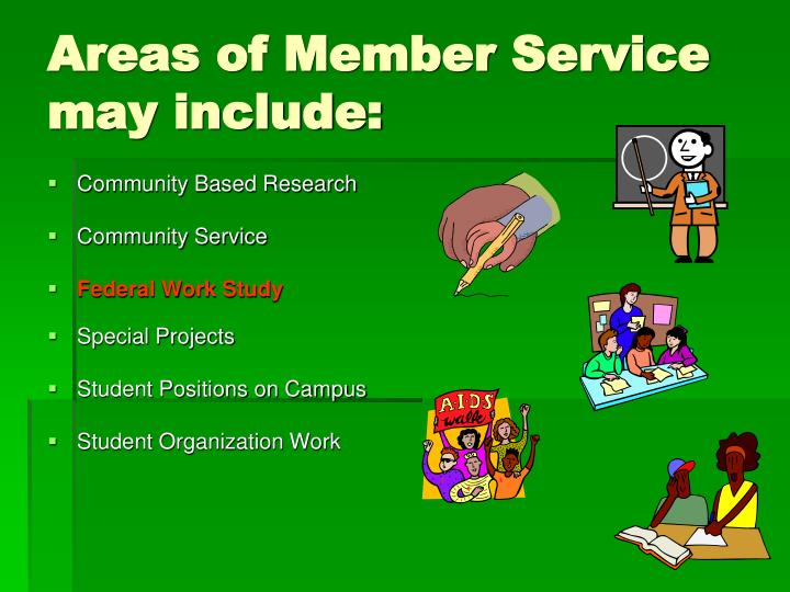 Areas of Member Service may include: