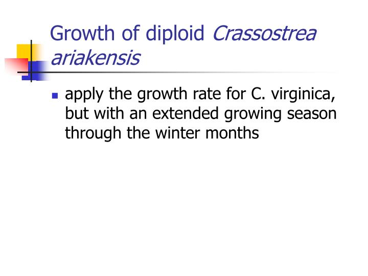 Growth of diploid