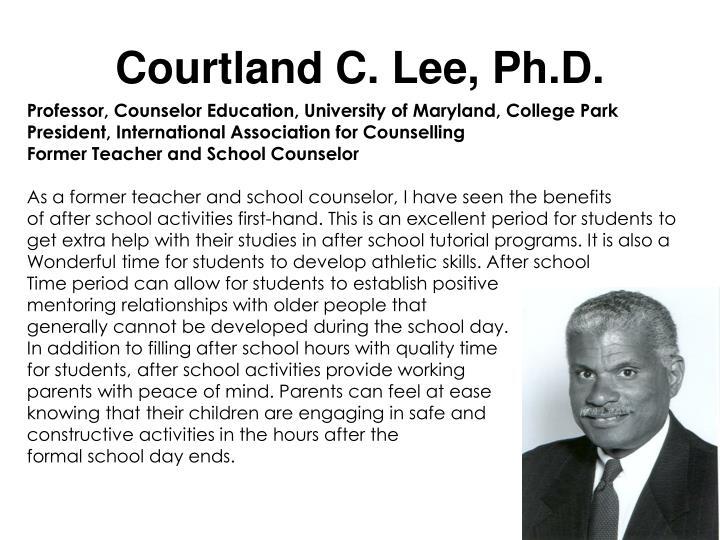 Courtland C. Lee, Ph.D.