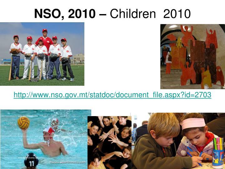 NSO, 2010 –