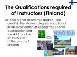 the qualifications required of instructors finland
