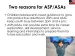 two reasons for asp asas