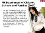 uk department of children schools and families 2007