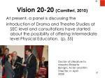 vision 20 20 camilleri 2010