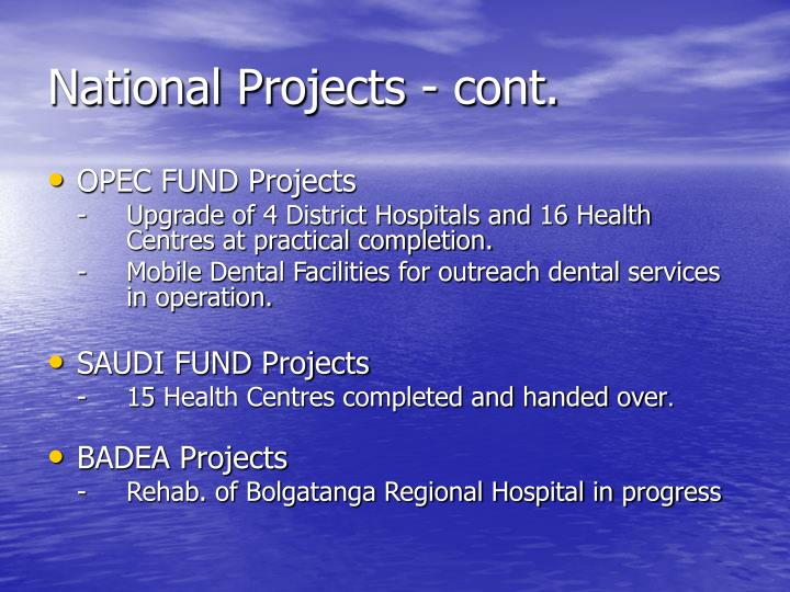 National Projects - cont.