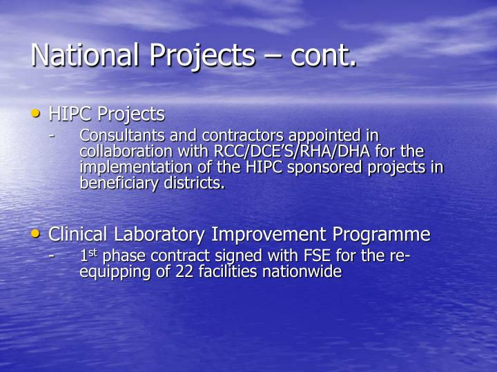 National Projects – cont.