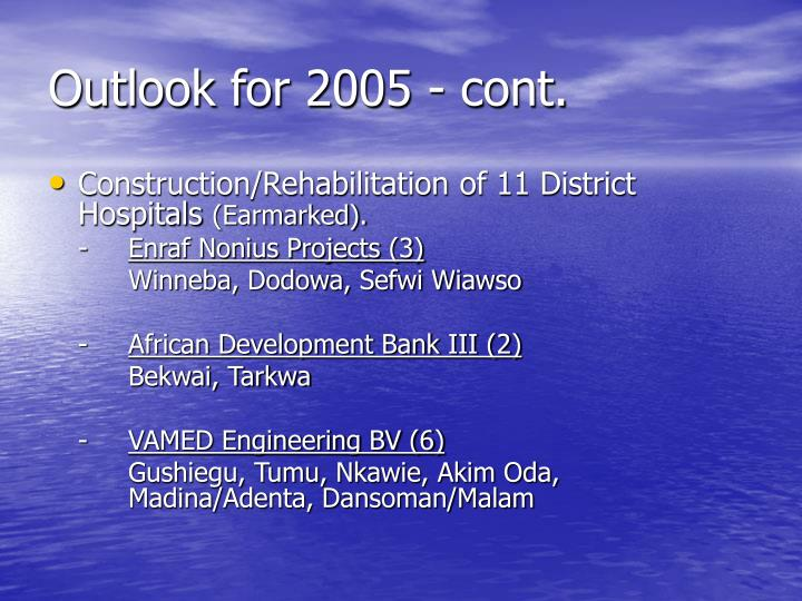 Outlook for 2005 - cont.