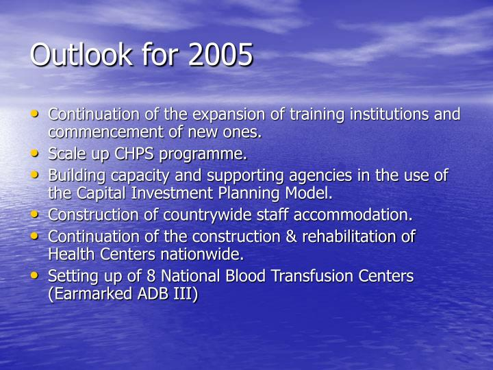 Outlook for 2005