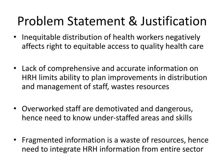 Problem Statement & Justification