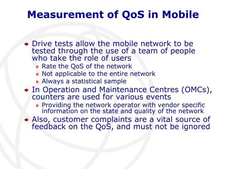 Measurement of QoS in Mobile