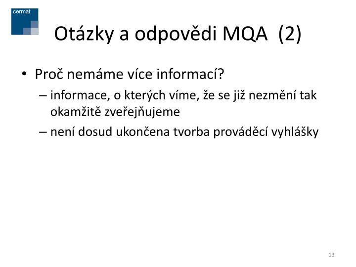 Otázky a odpovědi MQA  (2)