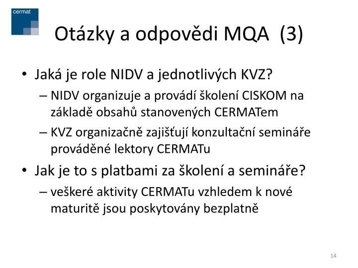 Otázky a odpovědi MQA  (3)