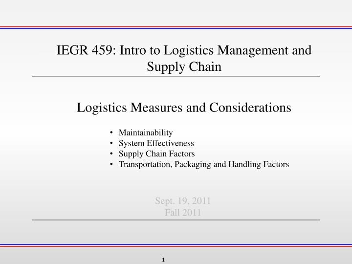 IEGR 459: Intro to Logistics Management and Supply Chain