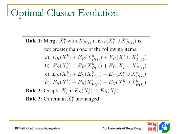 Optimal Cluster Evolution