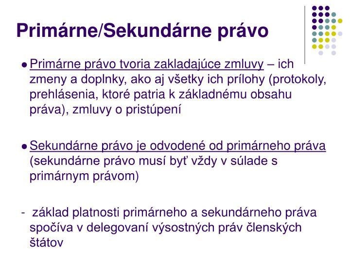 Primárne/Sekundárne právo
