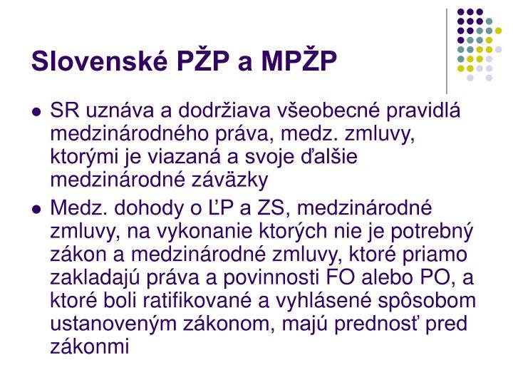 Slovenské PŽP a MPŽP