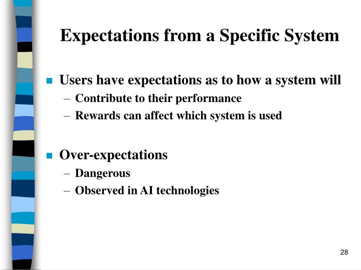 Expectations from a Specific System