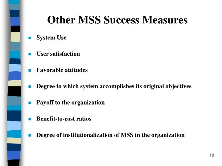 Other MSS Success Measures