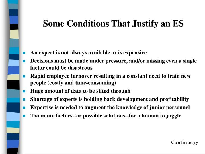 Some Conditions That Justify an ES
